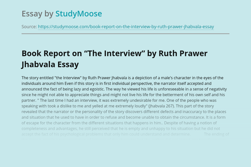 """Book Report on """"The Interview"""" by Ruth Prawer Jhabvala"""