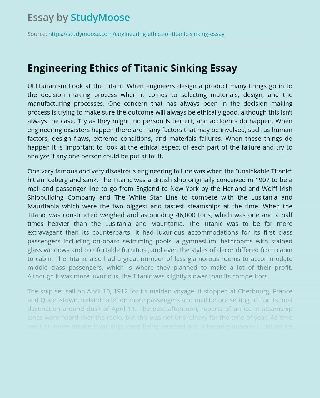 Engineering Ethics of Titanic Sinking