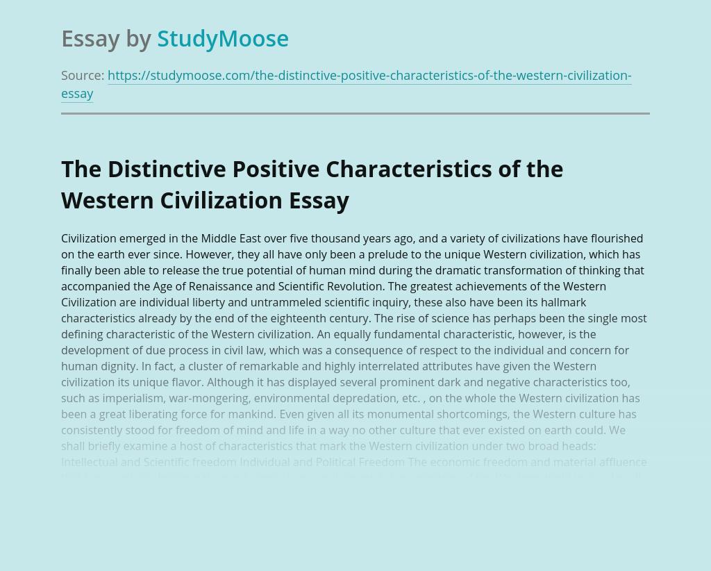 The Distinctive Positive Characteristics of the Western Civilization
