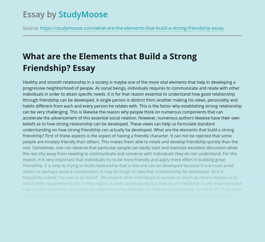 What are the Elements that Build a Strong Friendship?