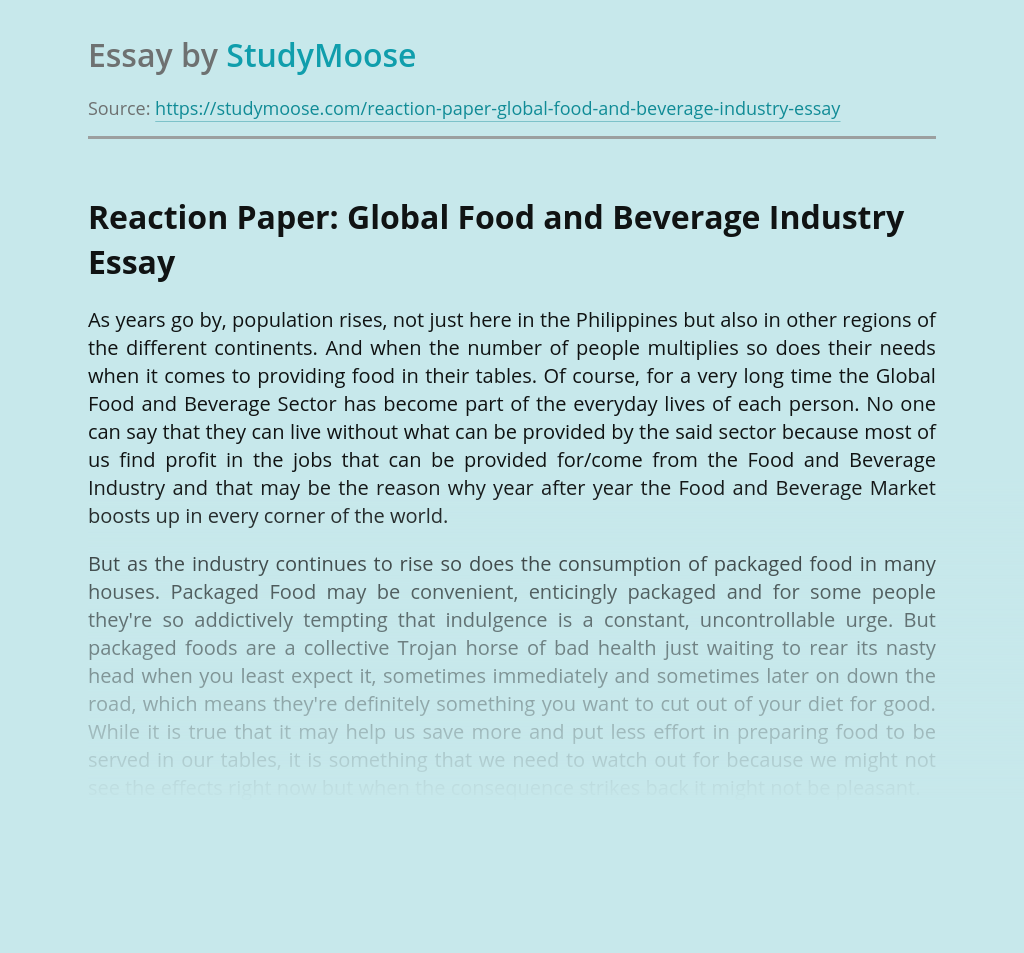 Reaction Paper: Global Food and Beverage Industry