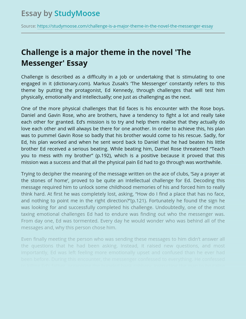 Challenge is a major theme in the novel 'The Messenger'