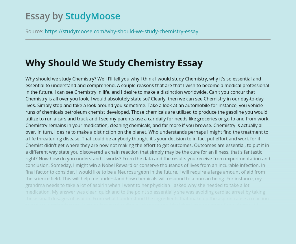 Why Should We Study Chemistry