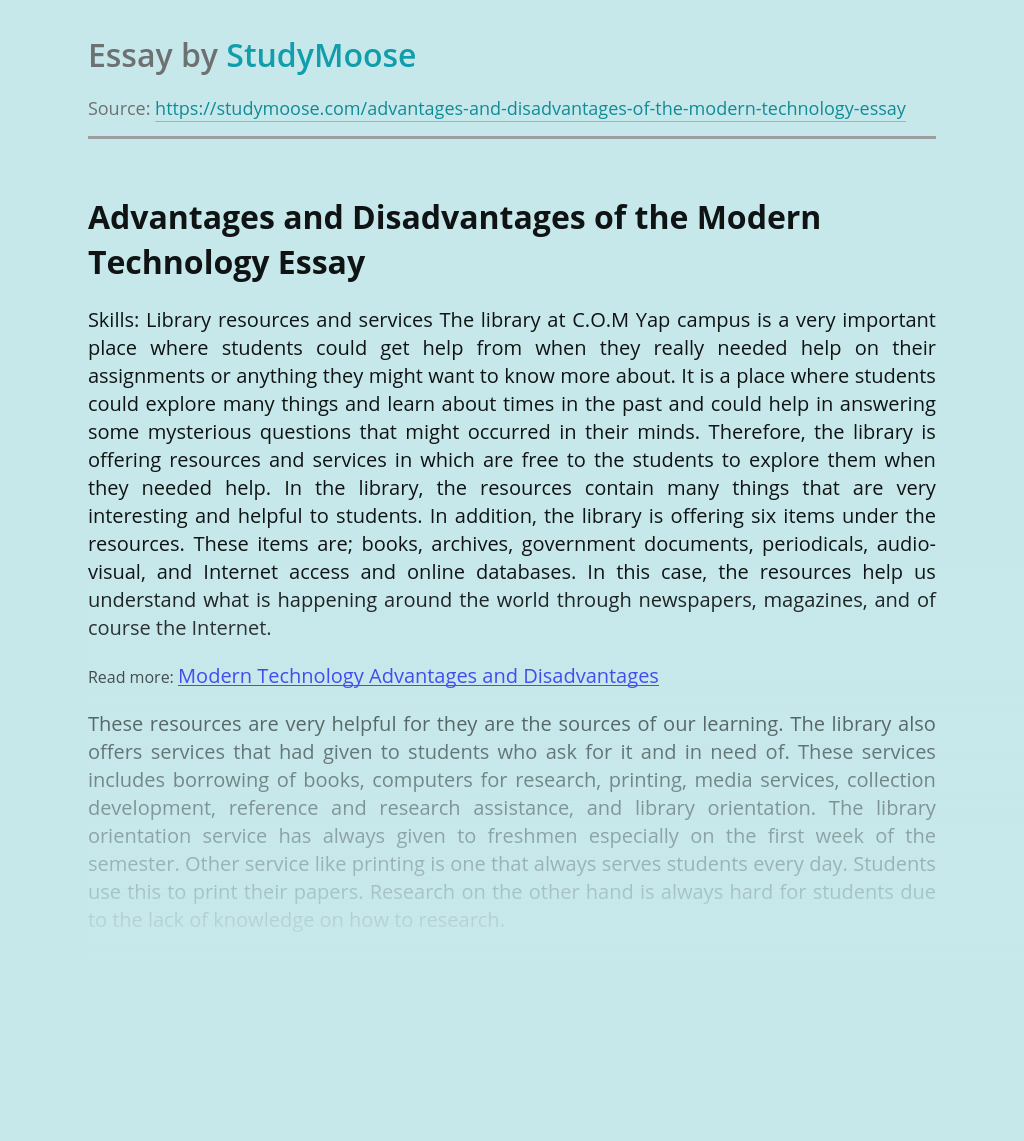 Advantages and Disadvantages of the Modern Technology