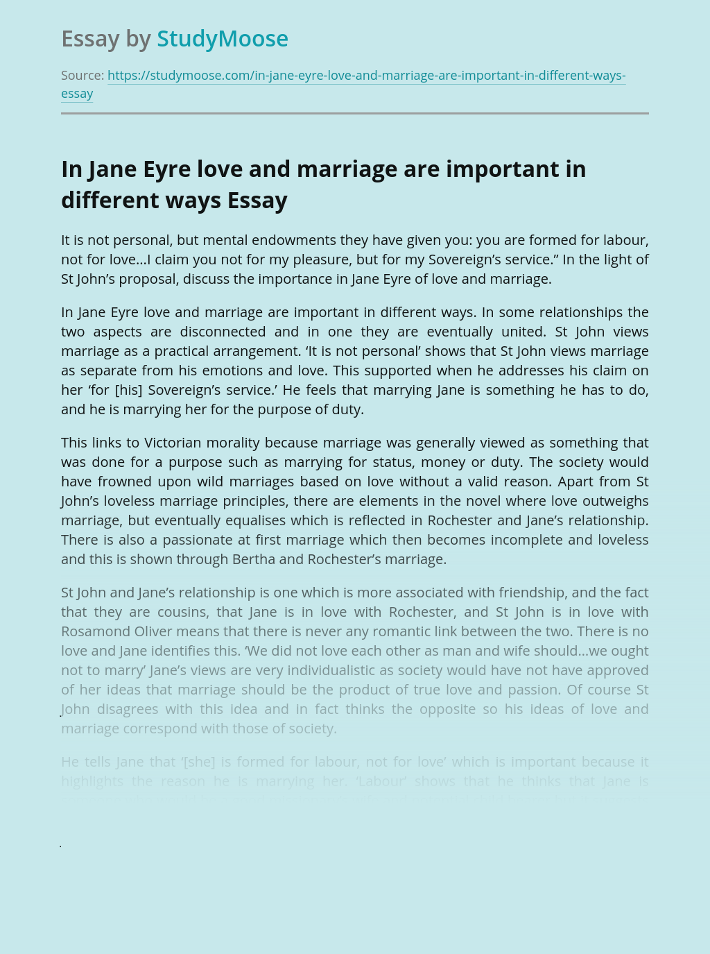 In Jane Eyre love and marriage are important in different ways