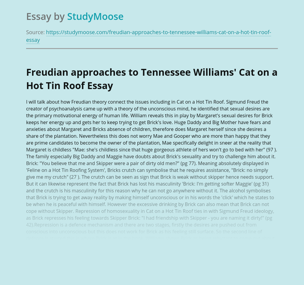 Freudian approaches to Tennessee Williams' Cat on a Hot Tin Roof