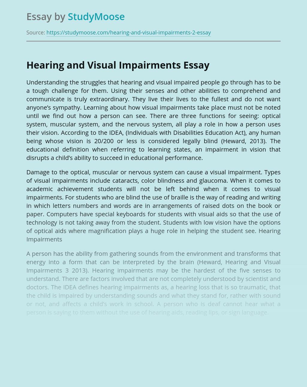 Hearing and Visual Impairments