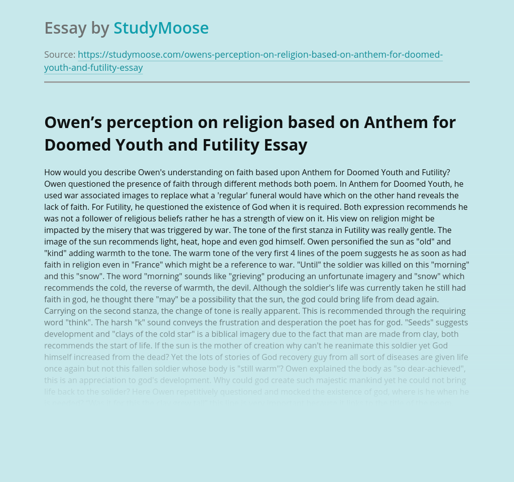 Owen's perception on religion based on Anthem for Doomed Youth and Futility
