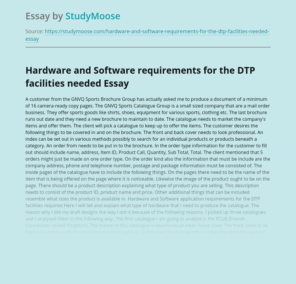 Hardware and Software requirements for the DTP facilities needed