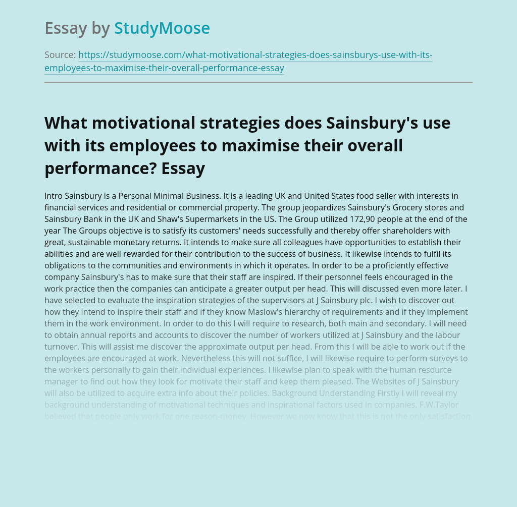 What motivational strategies does Sainsbury's use with its employees to maximise their overall performance?
