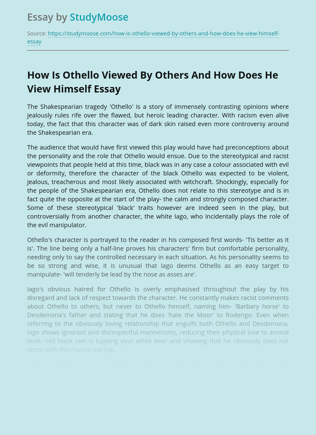How Is Othello Viewed By Others And How Does He View Himself