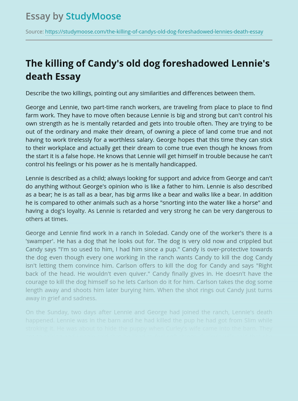 The killing of Candy's old dog foreshadowed Lennie's death