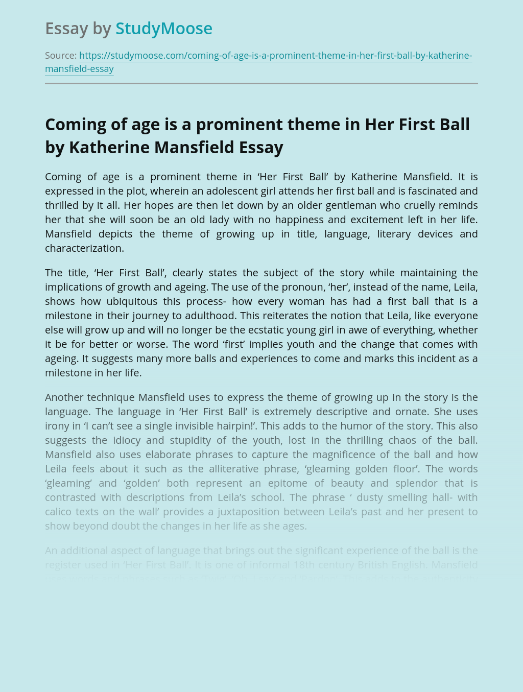 Coming of age is a prominent theme in Her First Ball by Katherine Mansfield