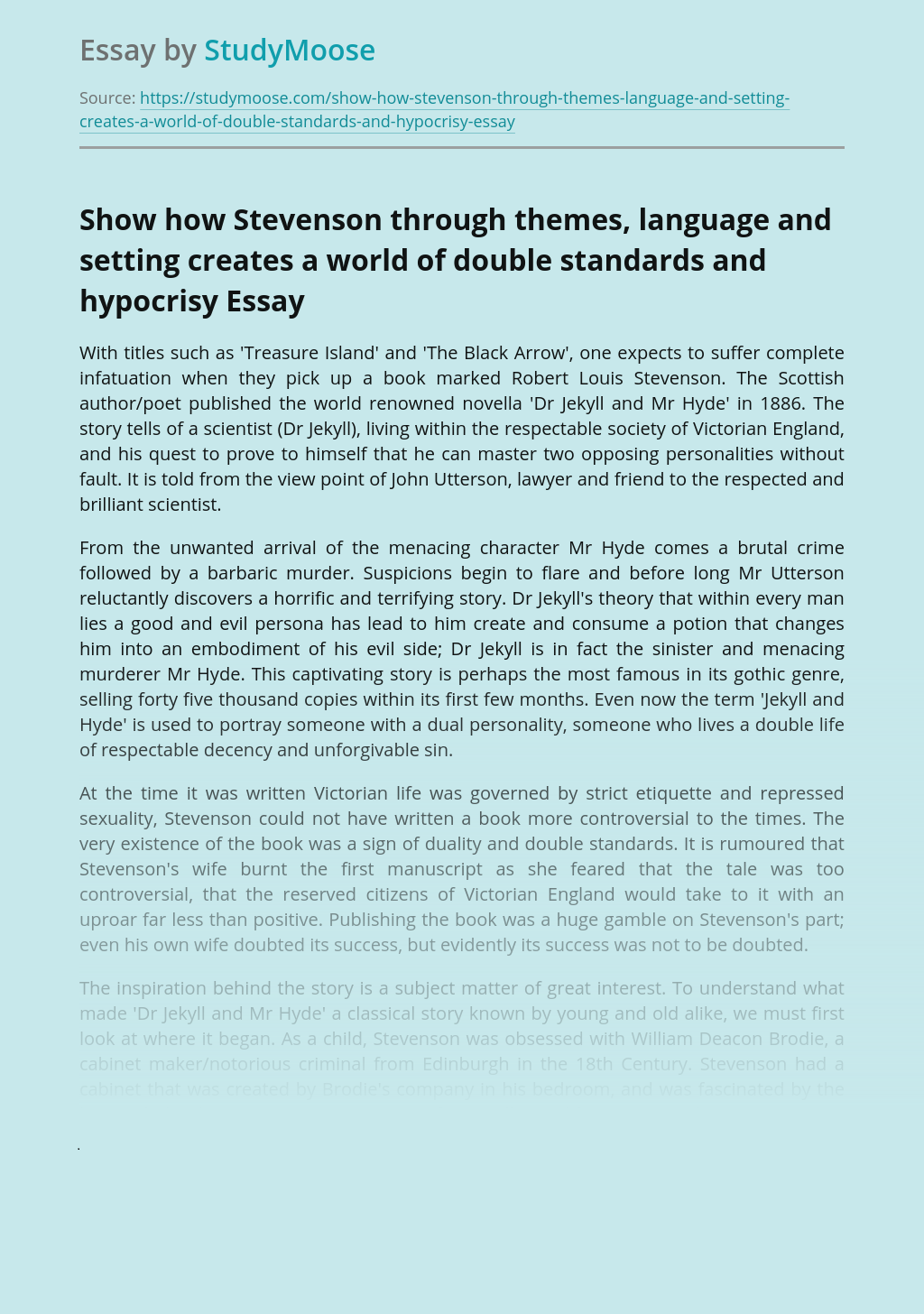 Show how Stevenson through themes, language and setting creates a world of double standards and hypocrisy