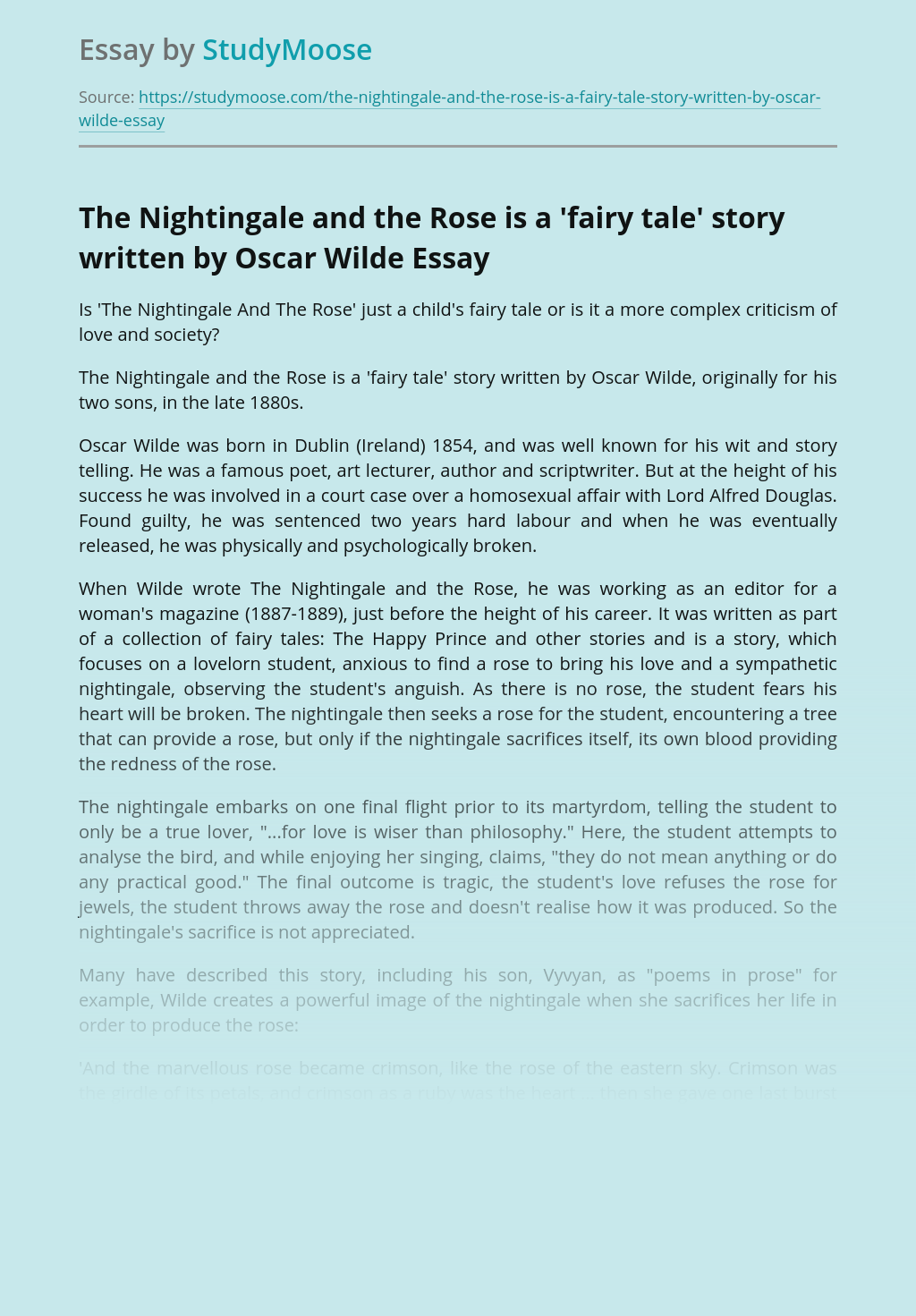 The Nightingale and the Rose is a 'fairy tale' story written by Oscar Wilde