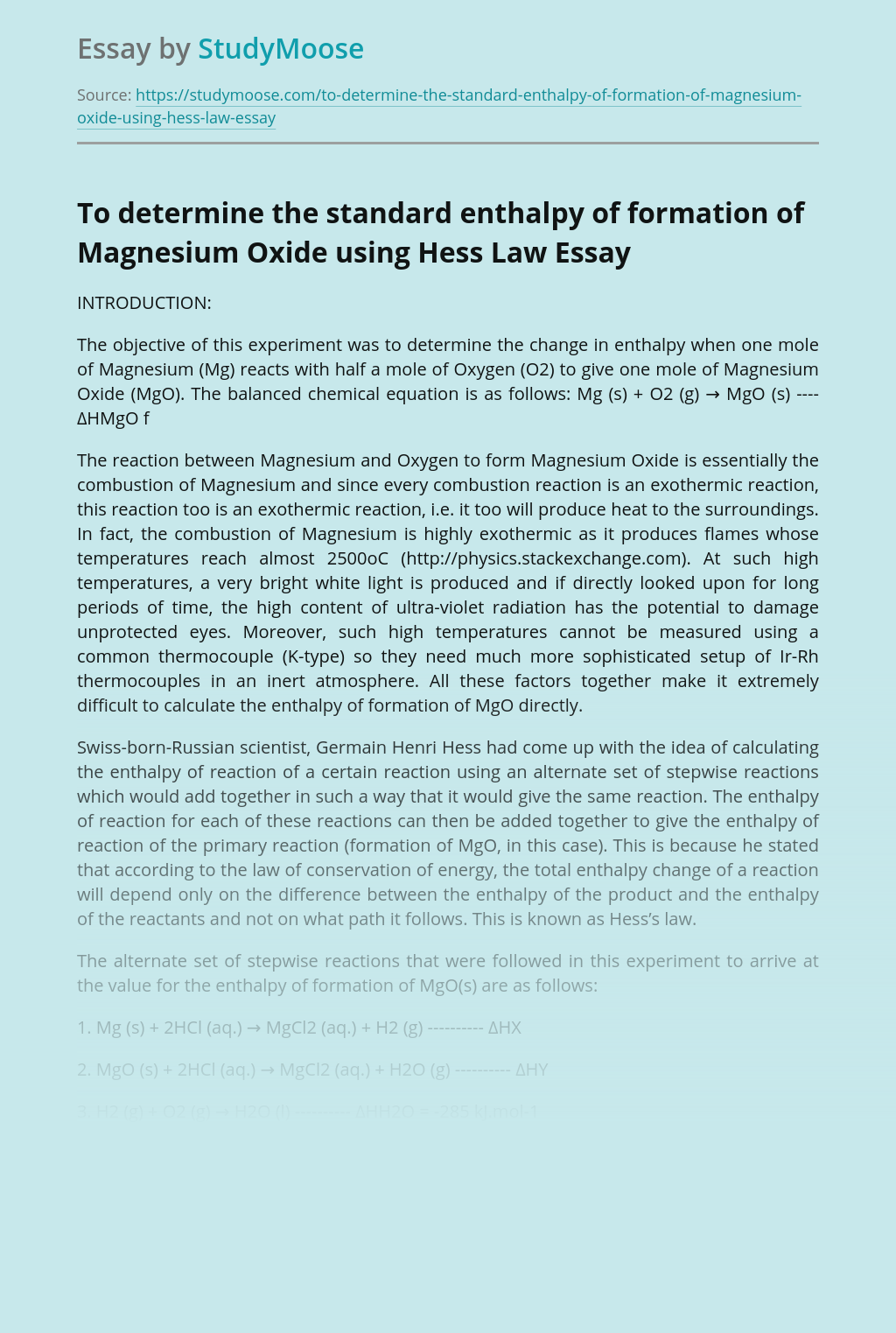 To determine the standard enthalpy of formation of Magnesium Oxide using Hess Law