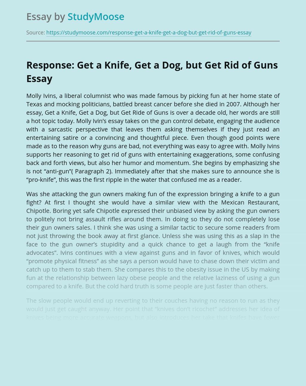 Response: Get a Knife, Get a Dog, but Get Rid of Guns