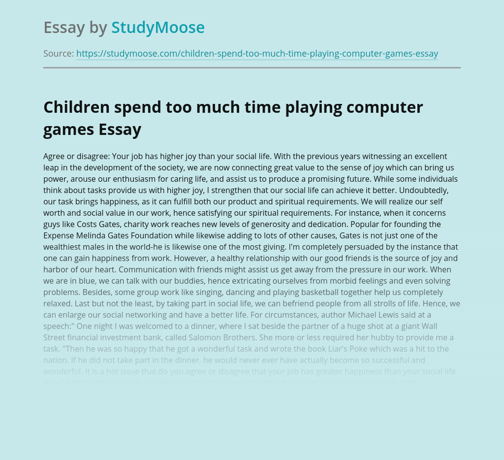 Children spend too much time playing computer games