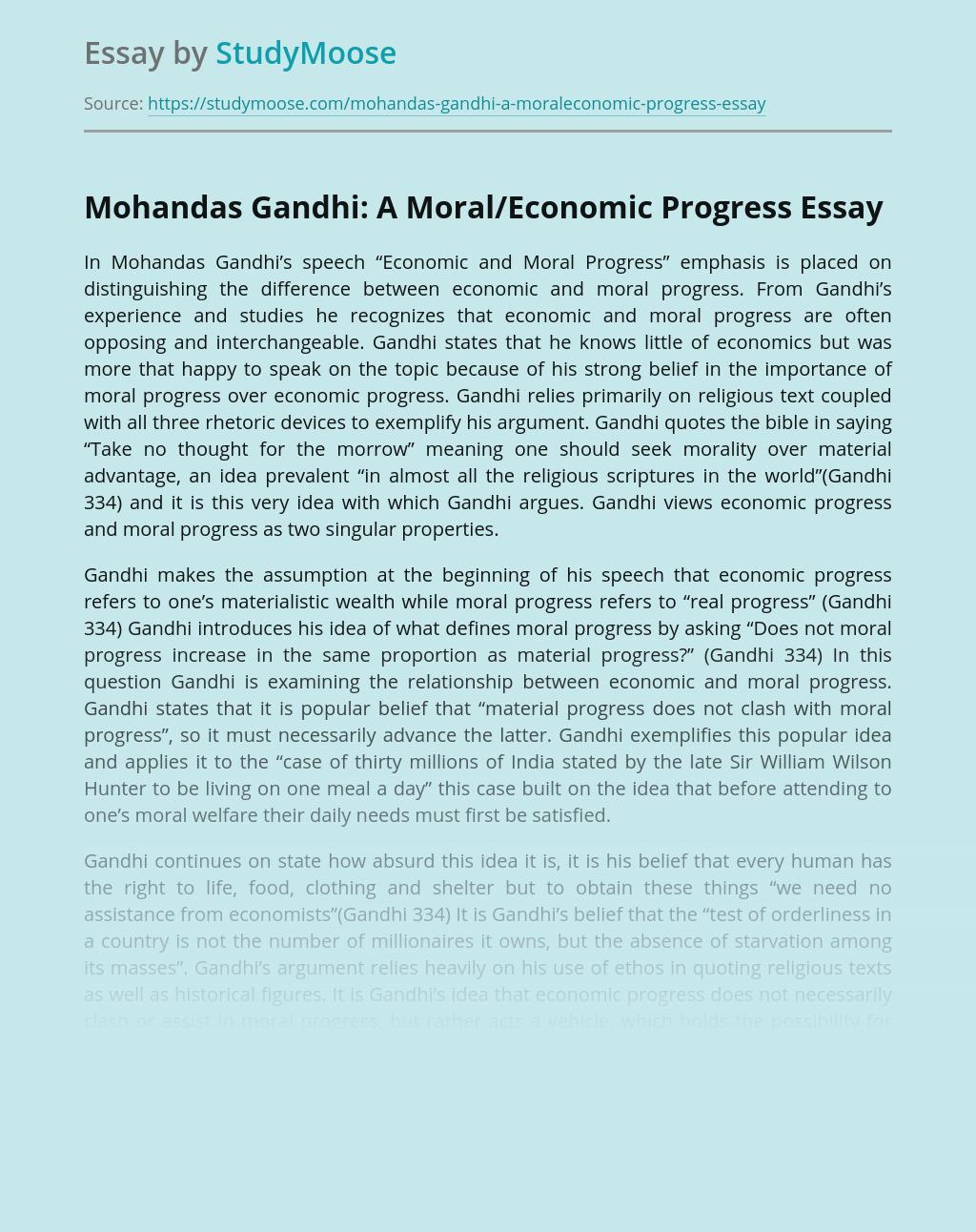 Mohandas Gandhi: A Moral/Economic Progress