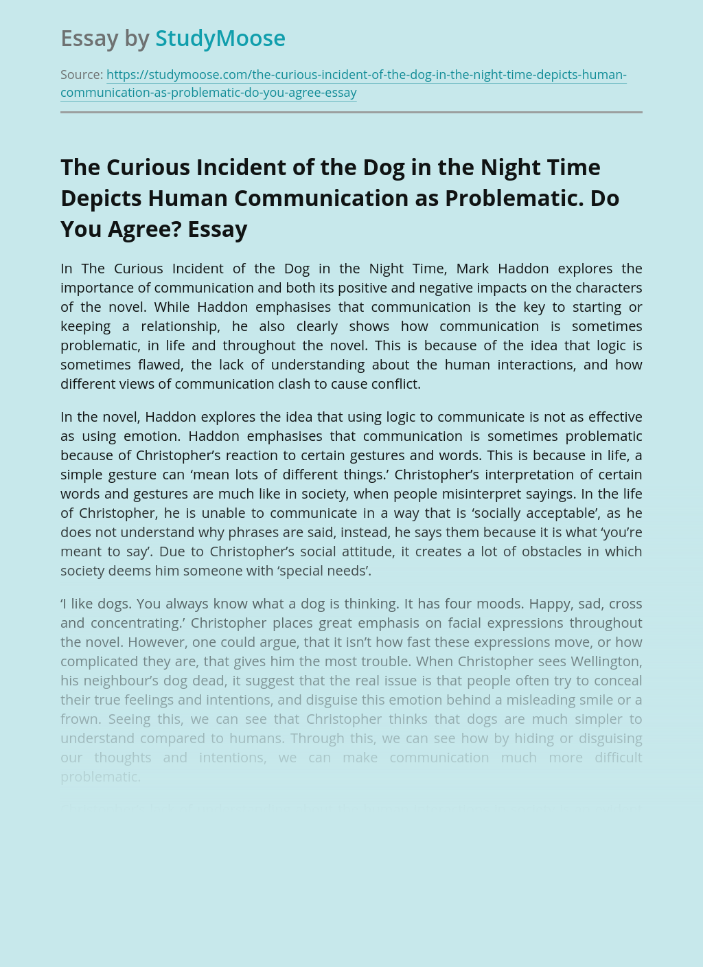 The Curious Incident of the Dog in the Night Time Depicts Human Communication as Problematic. Do You Agree?