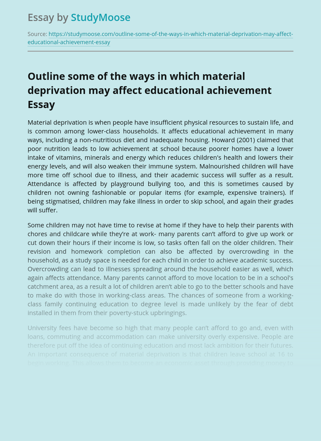 Outline some of the ways in which material deprivation may affect educational achievement