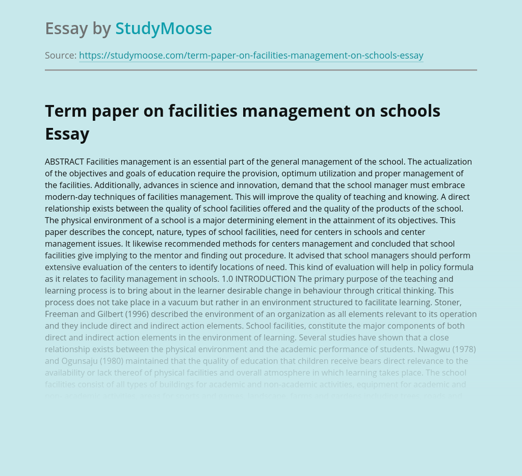Term paper on facilities management on schools