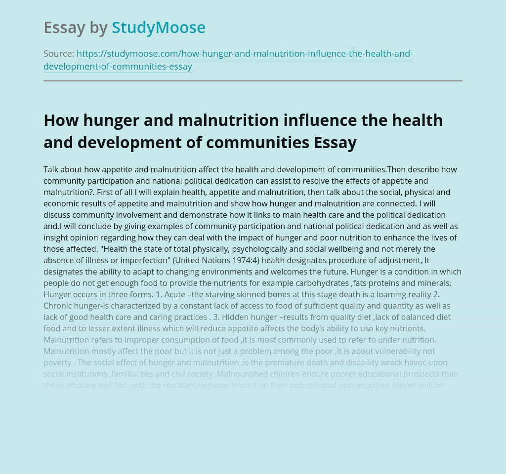 How hunger and malnutrition influence the health and development of communities