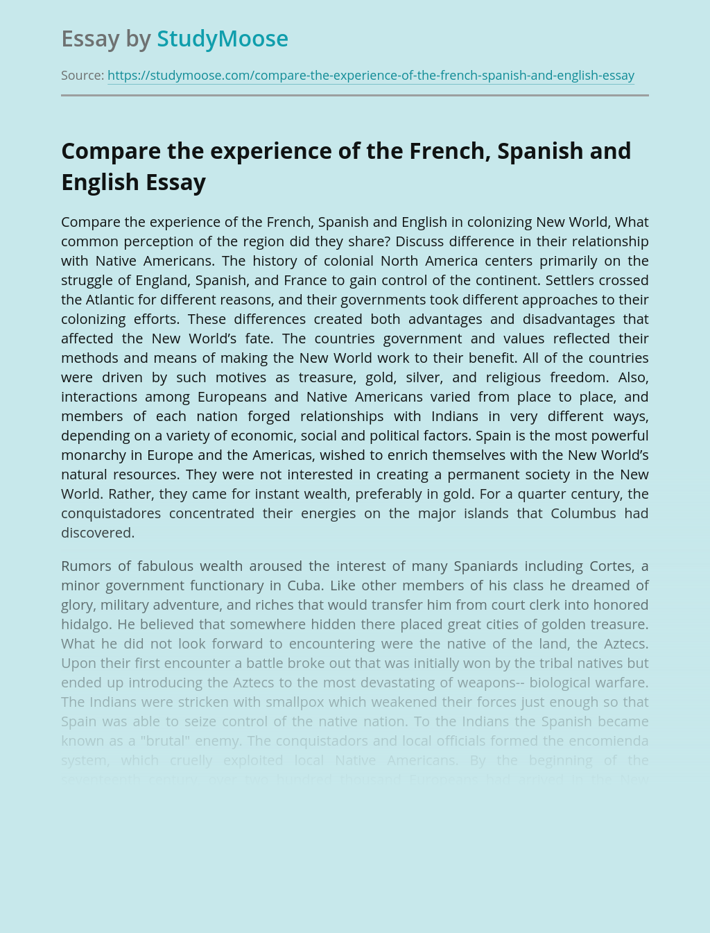 Compare the experience of the French, Spanish and English