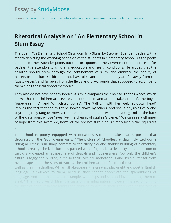 "Rhetorical Analysis on ""An Elementary School in Slum"