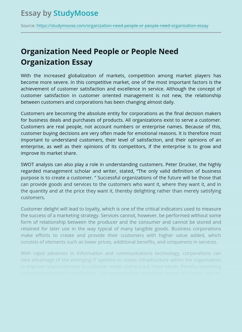 Organization Need People or People Need Organization