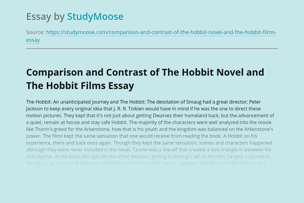 Comparison and Contrast of The Hobbit Novel and The Hobbit Films