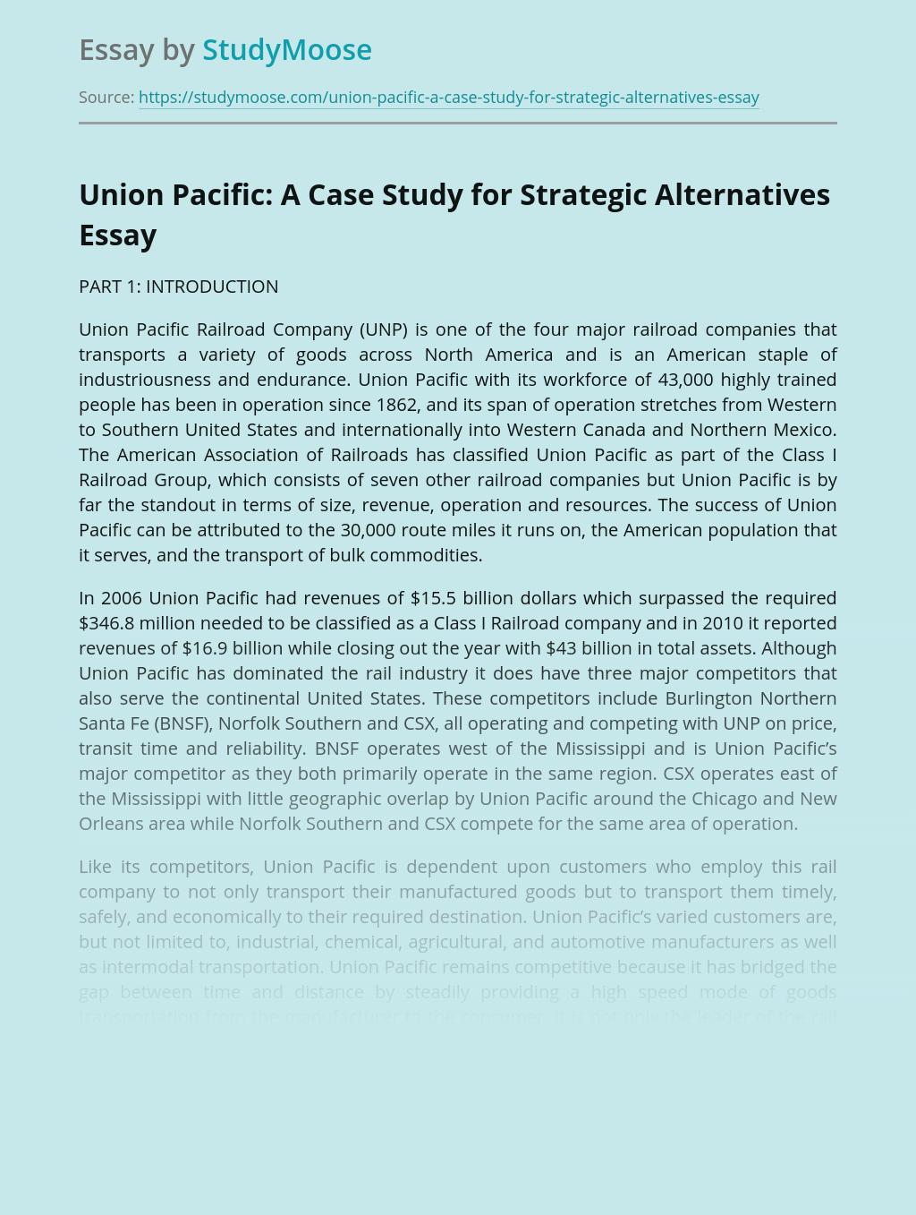 Union Pacific: A Case Study for Strategic Alternatives