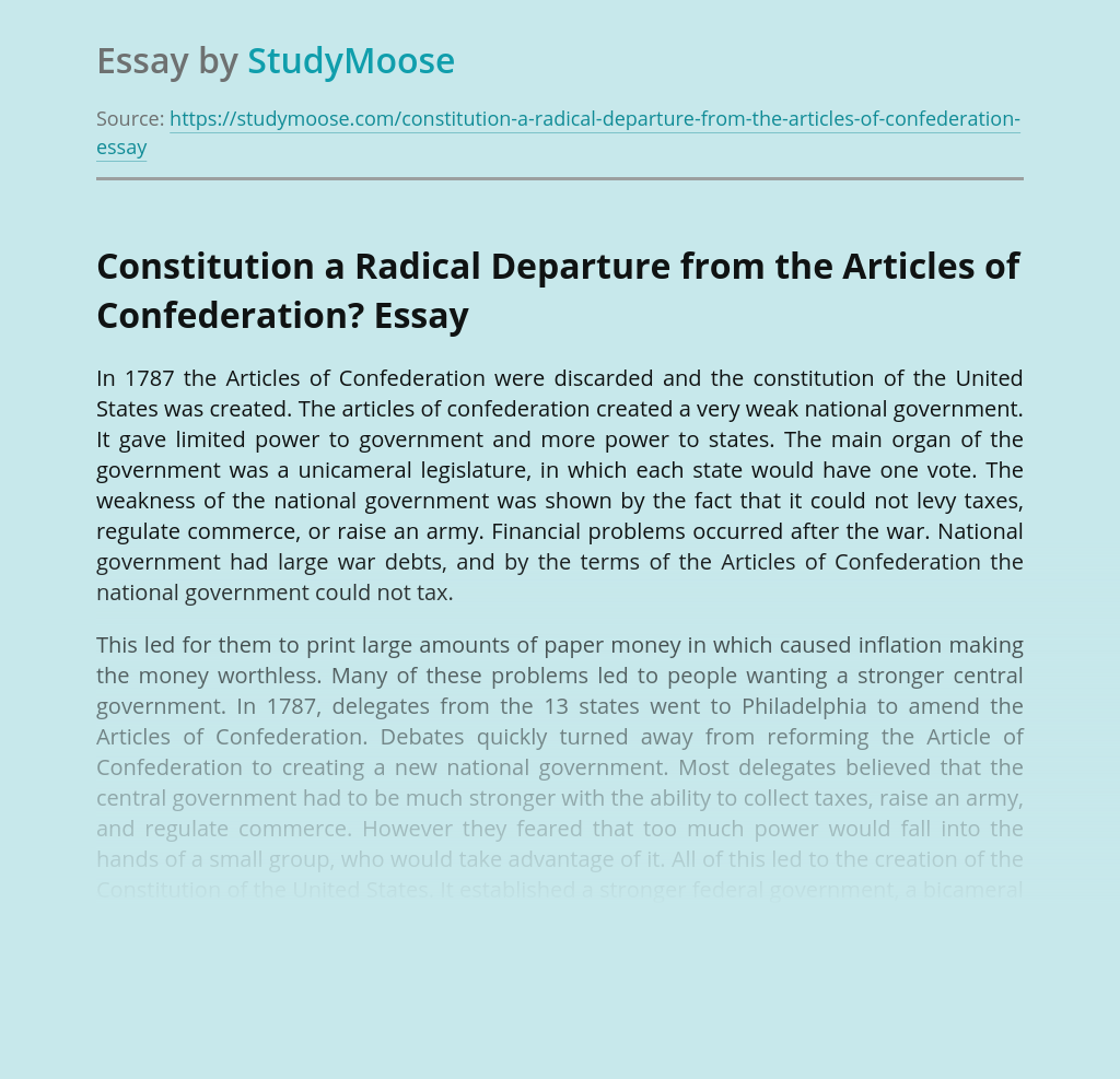 Constitution a Radical Departure from the Articles of Confederation?