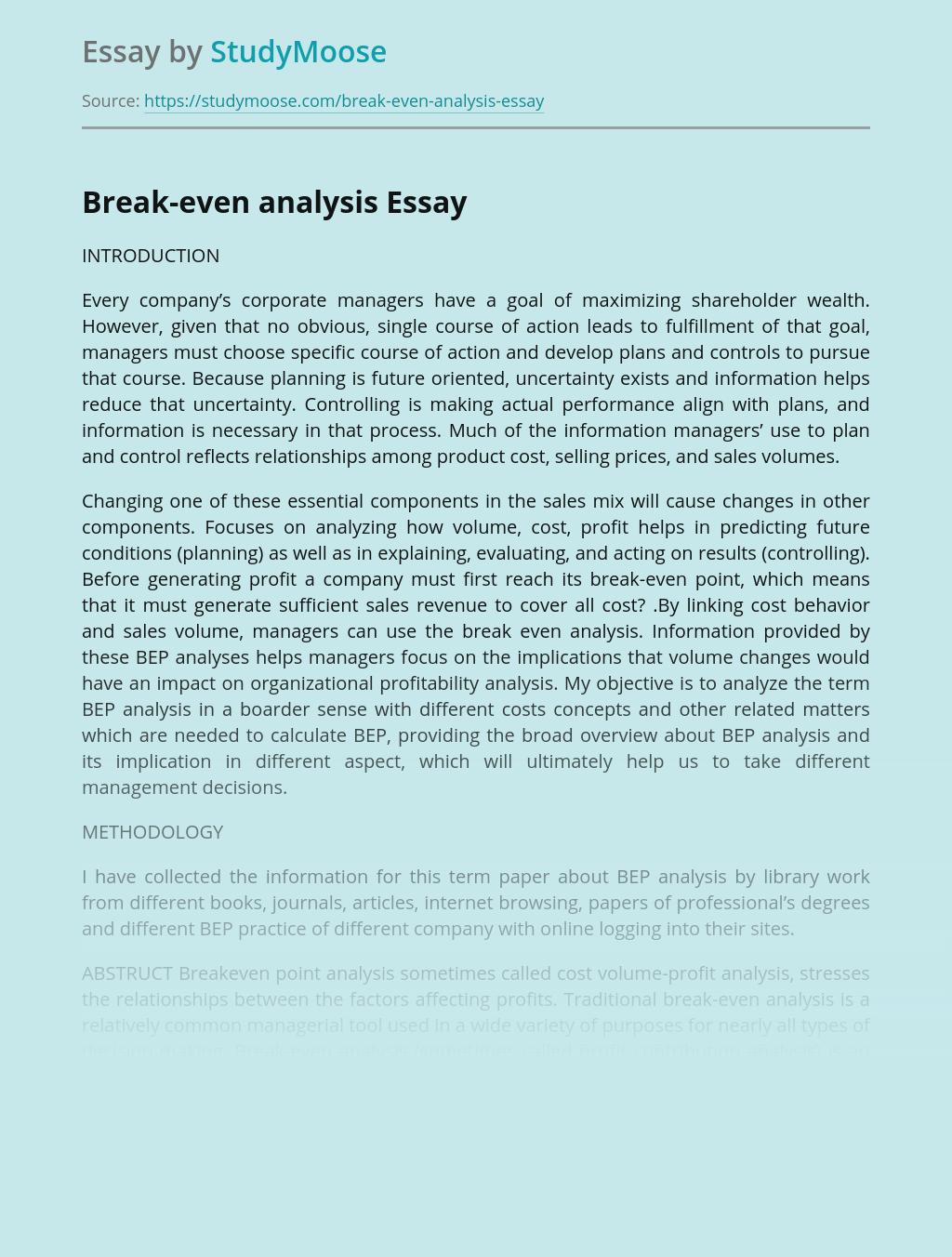 Characteristics of Break-Even Analysis