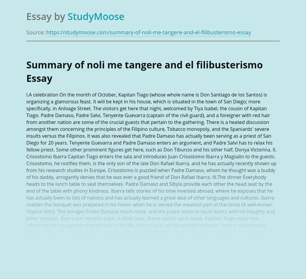 Summary of noli me tangere and el filibusterismo