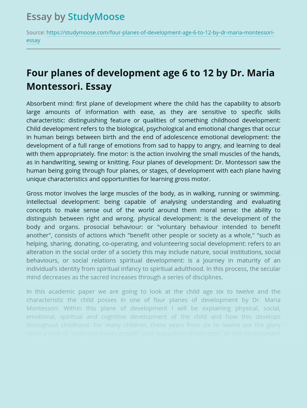 Four planes of development age 6 to 12 by Dr. Maria Montessori.