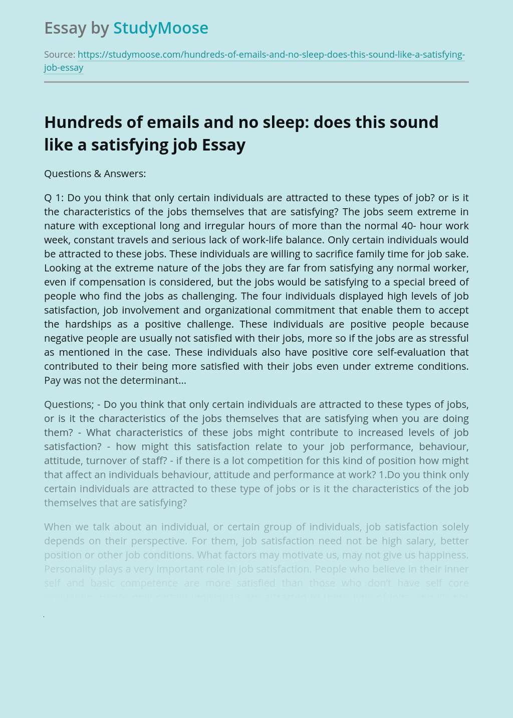 Hundreds of emails and no sleep: does this sound like a satisfying job