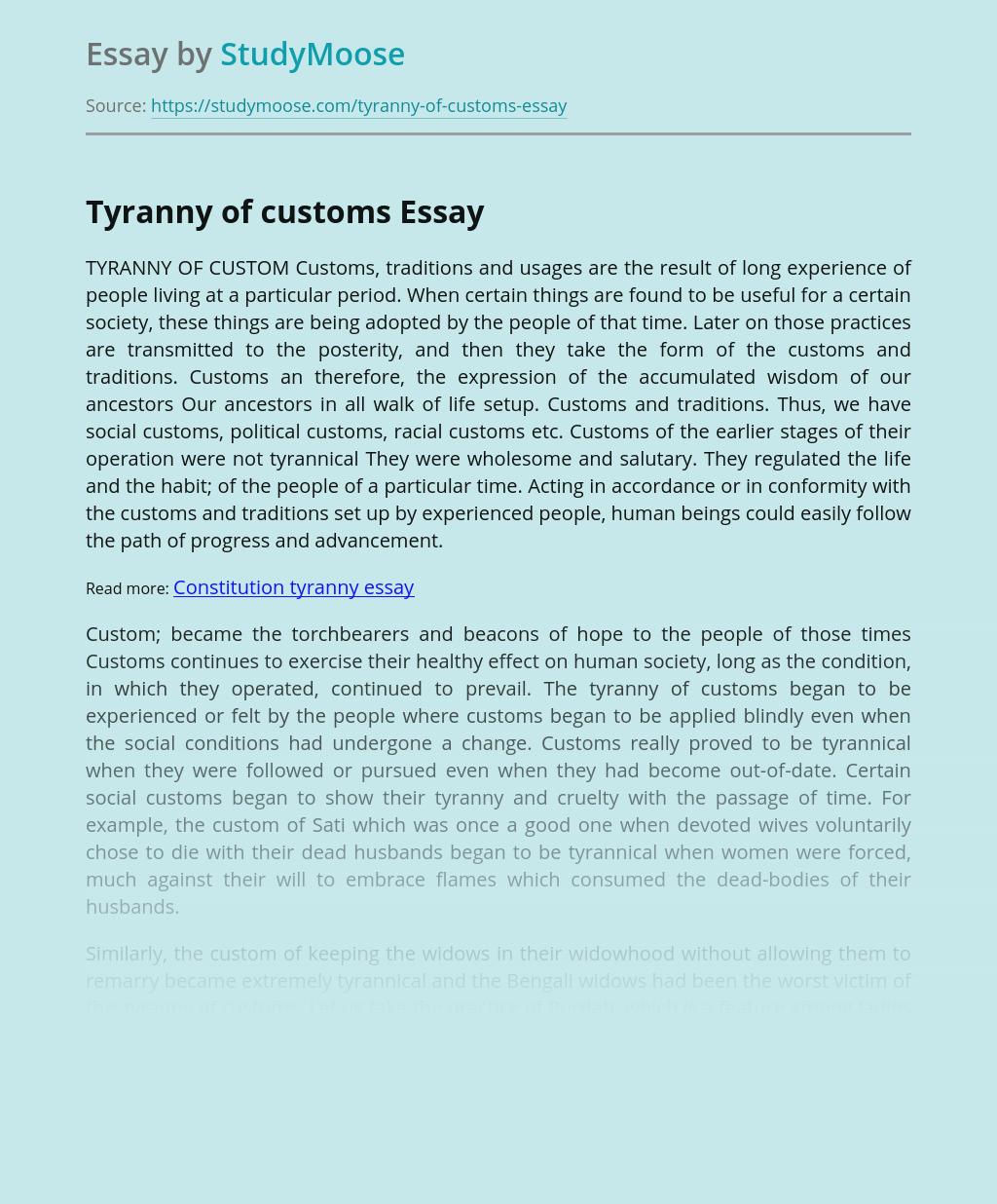 Tyranny of customs