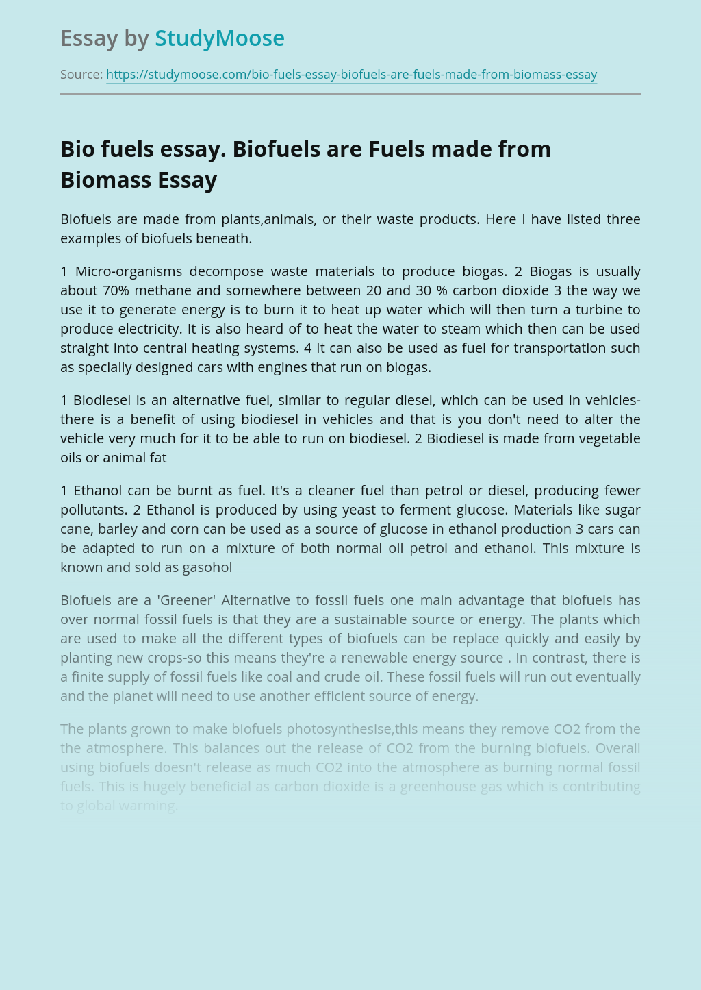 Bio fuels essay. Biofuels are Fuels made from Biomass