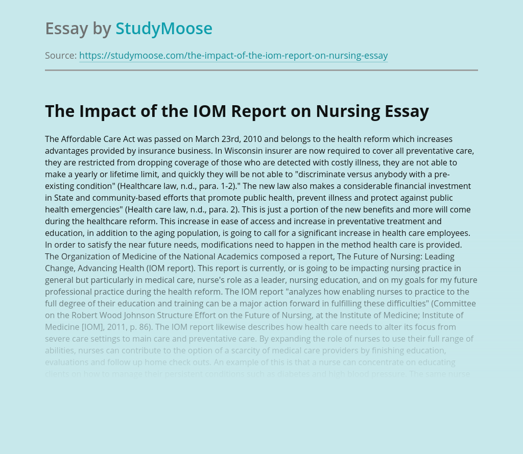 The Impact of the IOM Report on Nursing