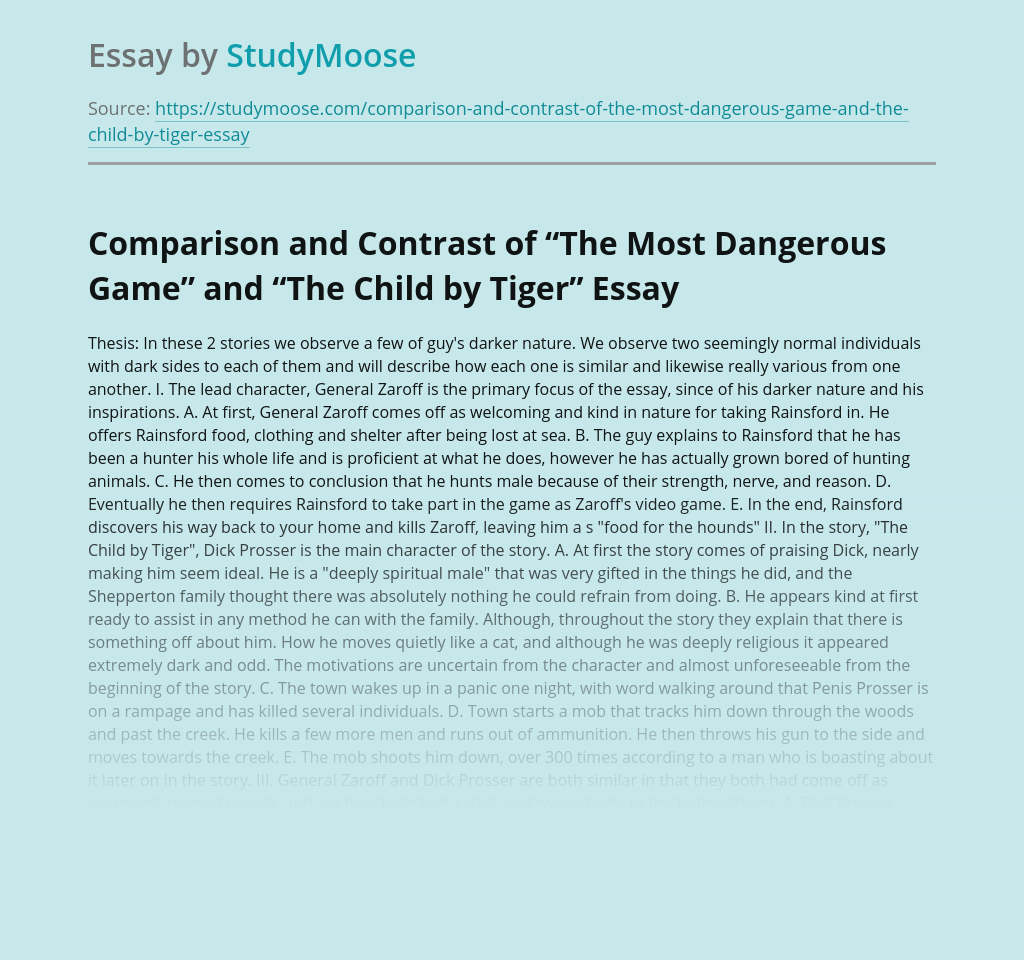 """Comparison and Contrast of """"The Most Dangerous Game"""" and """"The Child by Tiger"""""""