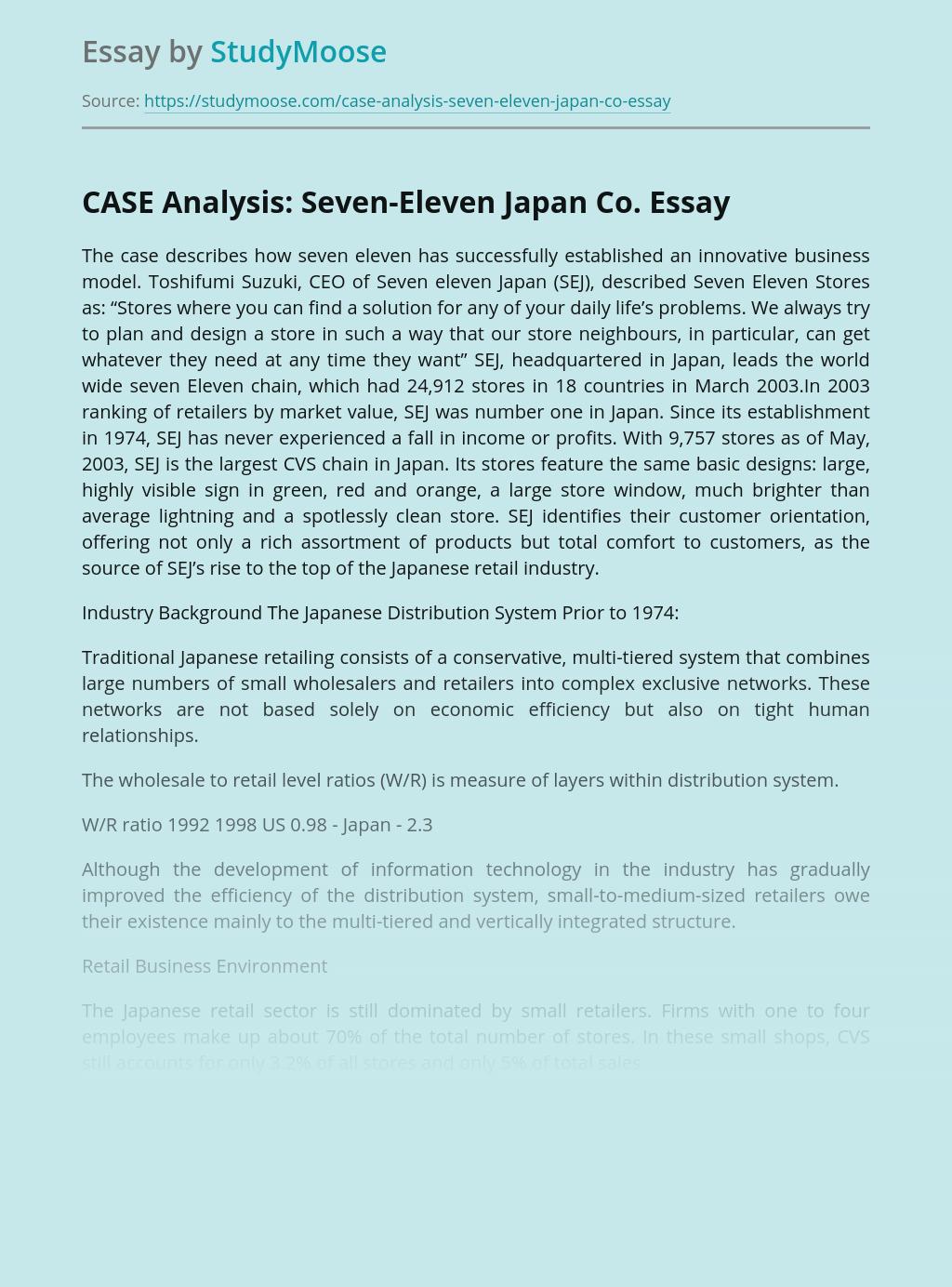 Seven-Eleven Japan Co. Case Analysis