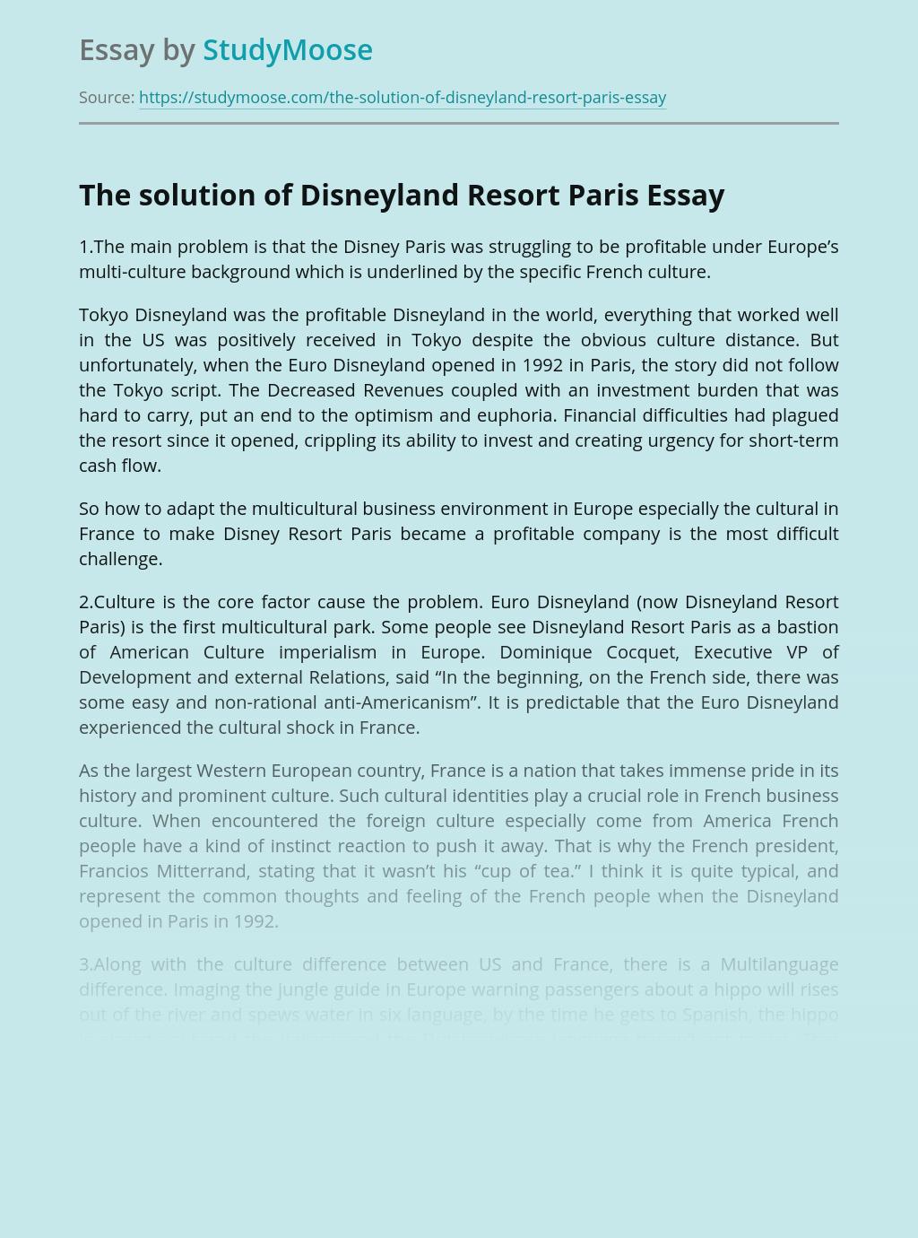 The solution of Disneyland Resort Paris