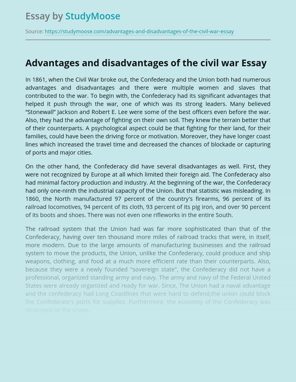 Advantages and disadvantages of the civil war