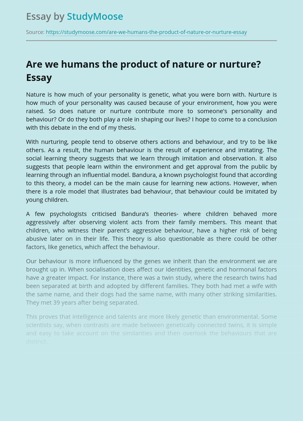 Are we humans the product of nature or nurture?