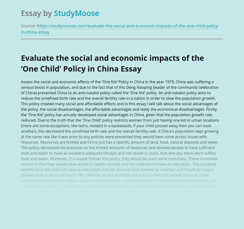 Evaluate the social and economic impacts of the 'One Child' Policy in China