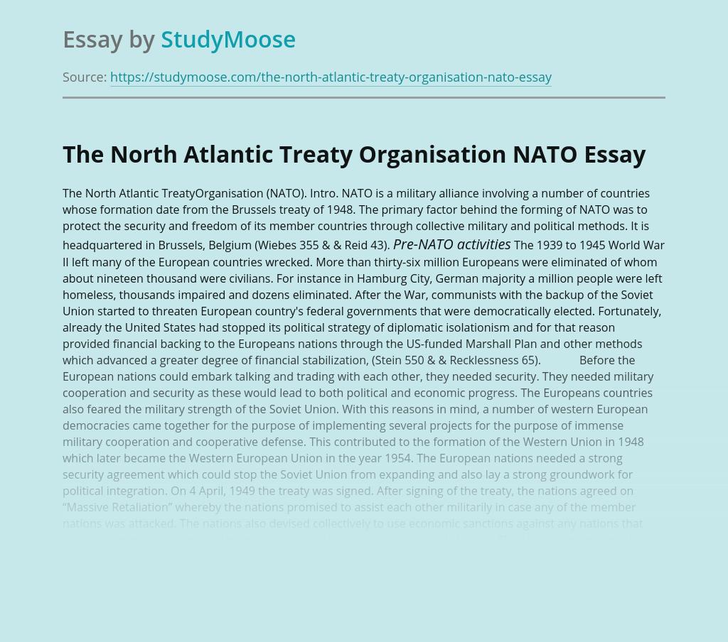 The North Atlantic Treaty Organisation NATO