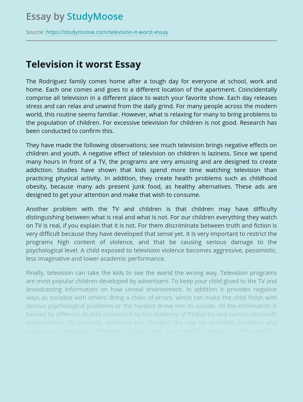 Television it worst