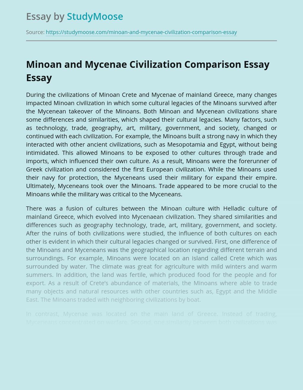 Minoan and Mycenae Civilization Comparison Essay