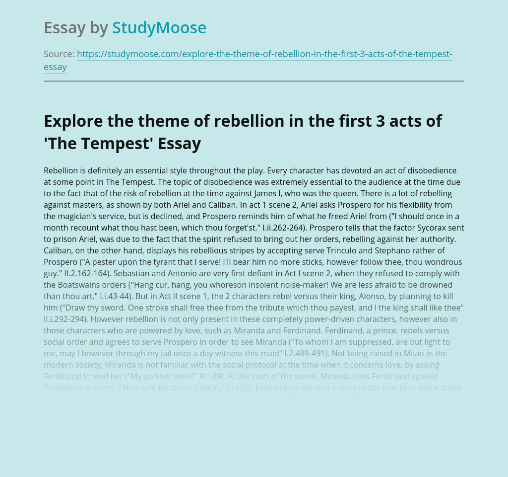 Explore the theme of rebellion in the first 3 acts of 'The Tempest'